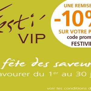Offre Festi'VIP - du 1er au 30 juin 2016 : 10% de remise sur vos commandes...